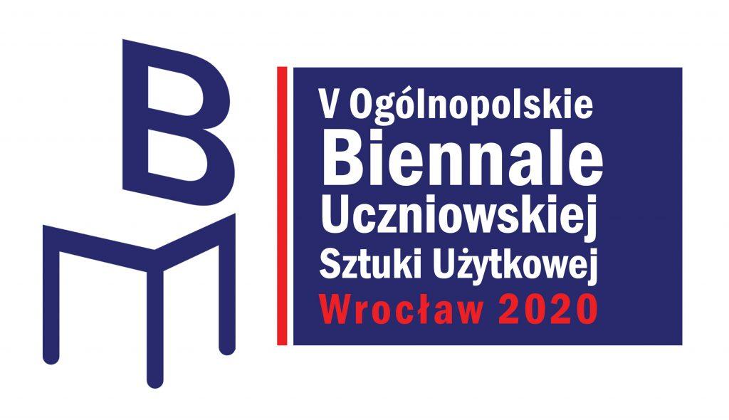 V ogólnopolskie Biennale Uczniowskiej Sztuki Użytkowej Wrocław 2020