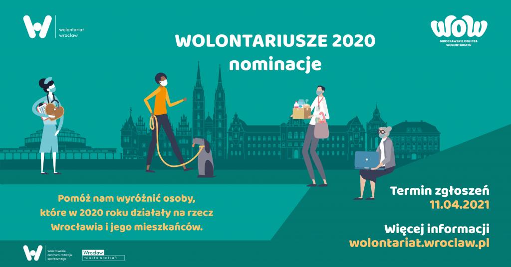 Wrocławskie Oblicza Wolontariatu Wolontariusze 2020 nominacje - pomóż nam wyróżnić osoby, które w 2020 roku działały na rzecz Wrocławia i jego mieszkańców