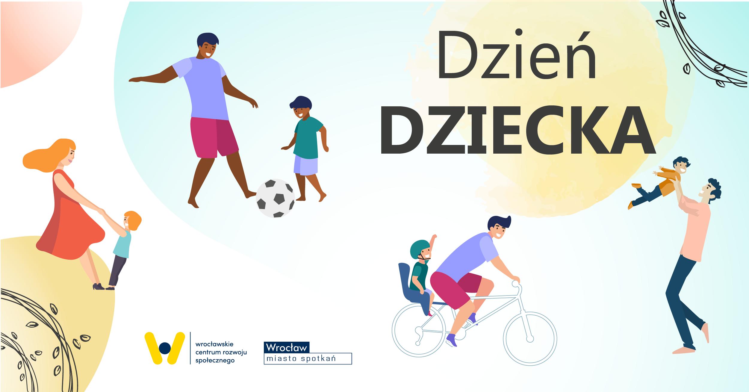 napis po prawej Dzień dziecka dookoła rysowane postaci dzieci: tańczące z mamą, na rowerze, grające w piłkę z dorosłym, podrzucane przez dorosłego