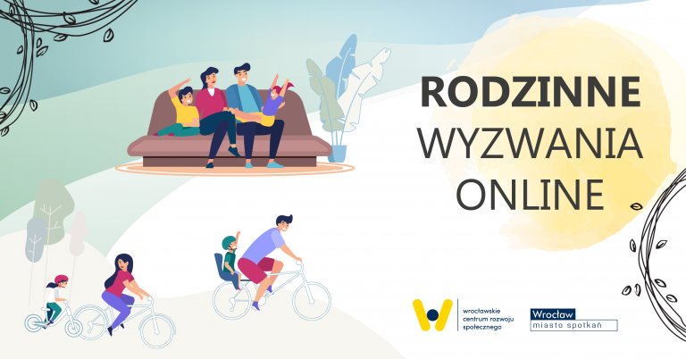 baner po prawej stronie napis Rodzinne wyzwania onlina po lewej rysunek rodziny jadącej na rowerach i powyżej siedzącej na sofie