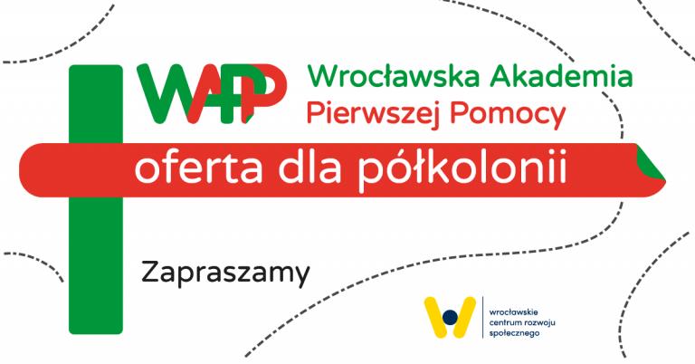 Wrocławska Akademia Pierwszej Pomocy oferta dla półkolonii