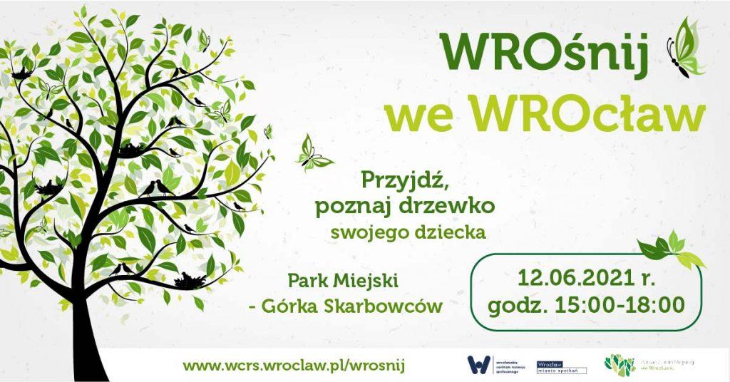 po lewej drzewko po prawej na górze napis WROśnij we WROcław, po niżej: poznaj drzewko swojego dziecka