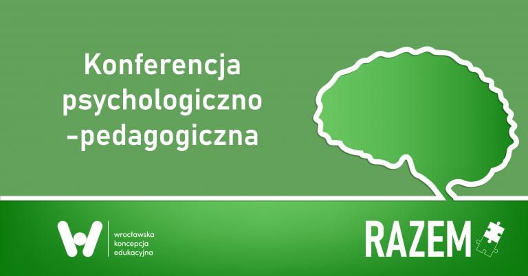 konferencja psychologiczno-pedagogiczna