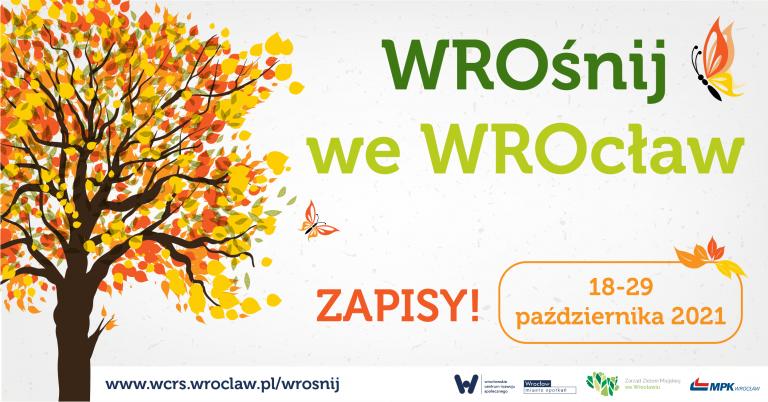 wrośnij we Wrocław zapisy 18-29 października 2021